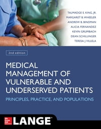 Medical Management of Vulnerable & Underserved Patients: Principles, Practice and Populations, 2nd…