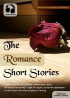 The Romance Short Stories: Selected Shorts Collection by Oldiees Publishing