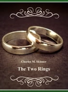 The Two Rings by Charles M. Skinner