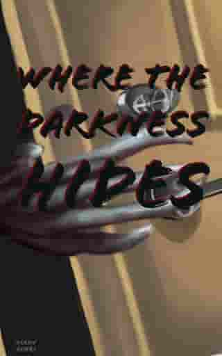 Where The Darkness Hides