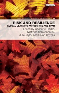 Risk and Resilience: Global learning across the age span