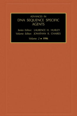 Book Advances in DNA Sequence-specific Agents by Chaires, J.B.