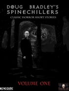 Spinechillers Volume 1 by Edgar Allan Poe