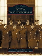 Boston Police Department by Donna M. Wells