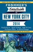 Frommer's EasyGuide to New York City 2014 Cover Image