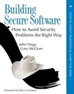 Book Building Secure Software: How to Avoid Security Problems the Right Way, Portable Documents by John Viega
