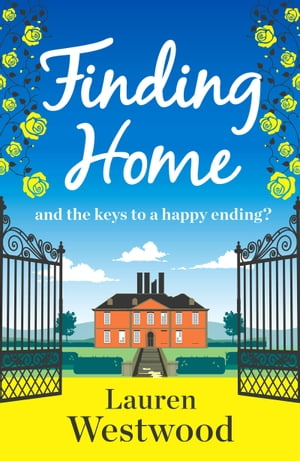 Finding Home A brilliant feel good romance