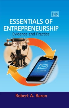 Essentials of Entrepreneurship: Evidence and Practice