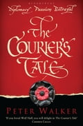 The Courier's Tale f3f96201-a882-4b3f-b1f9-6ca6a00bf147