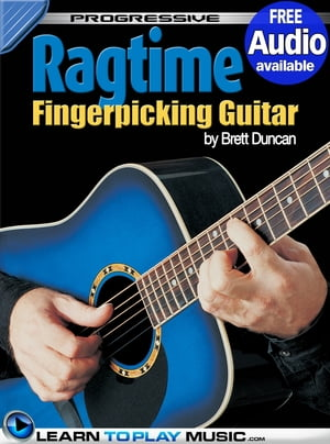 Ragtime Fingerstyle Guitar Lessons: Teach Yourself How to Play Guitar (Free Audio Available) by LearnToPlayMusic.com