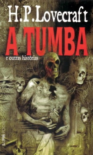 A Tumba by H.P. Lovecraft