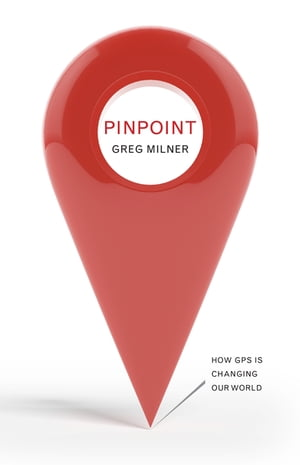 Pinpoint How GPS is Changing Our World
