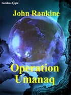 Operation Umanaq by John Rankine