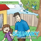 Squawky: The Little Blue Jay