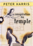 La conspiration du temple by Peter Harris