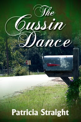 Book The Cussin Dance by Patricia Straight
