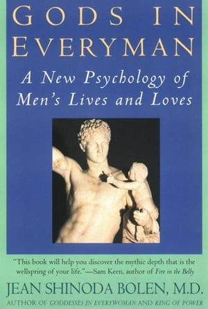 Gods in Everyman Archetypes That Shape Men's Lives