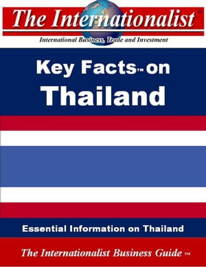 Key Facts on Thailand: Essential Information on Thailand by Patrick W. Nee