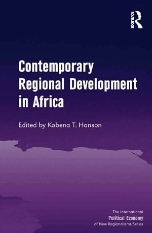 Contemporary Regional Development in Africa