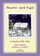 MOTHER HOLLE - A German Children's Tale: Baba Indaba Children's Stories - Issue 107 by Anon E Mouse