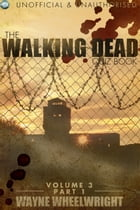 The Walking Dead Quiz Book - Volume 3 Part 1 by Wayne Wheelwright