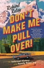 Don't Make Me Pull Over! Cover Image
