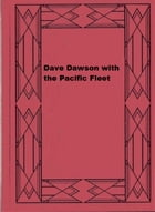Dave Dawson with the Pacific Fleet by Robert Sidney Bowen