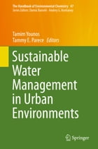 Sustainable Water Management in Urban Environments by Tamim Younos