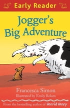 Jogger's Big Adventure: A  touch and listen' Early Reader