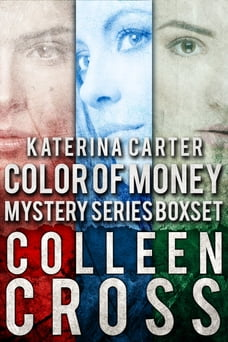 Katerina Carter Color of Money Mystery Boxed Set: Books 1-3