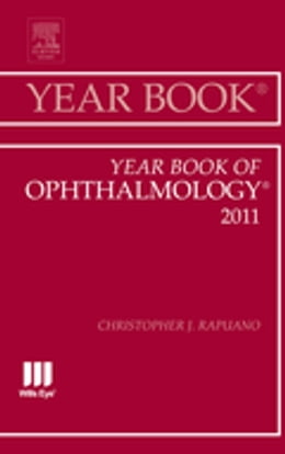 Book Year Book of Ophthalmology 2011 - E-BOOK by Christopher J. Rapuano, MD
