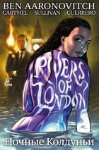 Rivers of London: Night Witch #3 by Ben Aaronovitch