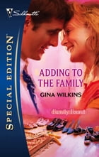 Adding to the Family by Gina Wilkins