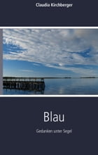 Blau by Claudia Kirchberger
