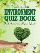 Environment Quiz Book: Find answers to all your queries by Manasvi Vohra