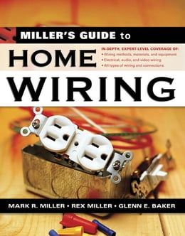Book Miller's Guide to Home Wiring by Miller, Rex