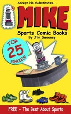 MIKE's Top 25 Best About Sports: FREE by MIKE - aka Mike Raffone