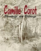 Camille Corot: Drawings and Etchings by Daniel Coenn