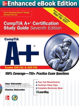 Book CompTIA A+ Certification Study Guide 7/E Exam 220-701&702 (ENHANCED EBOOK) by Jane Holcombe