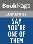 Say You're One of Them by Uwem Akpan l Summary & Study Guide by BookRags