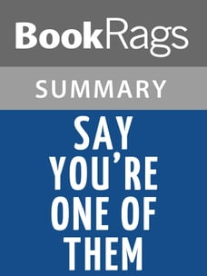 Say You're One of Them by Uwem Akpan l Summary & Study Guide
