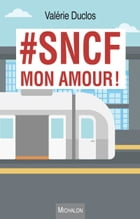 #SNCF mon amour ! by Valérie Duclos
