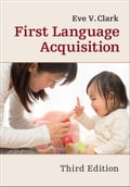 First Language Acquisition 24d8ff25-3034-4375-ad7f-2076781b612b