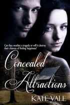 Concealed Attractions: Cedar Island Tales, #1 by Kate Vale