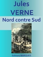 Nord contre Sud: Edition intégrale by Jules VERNE