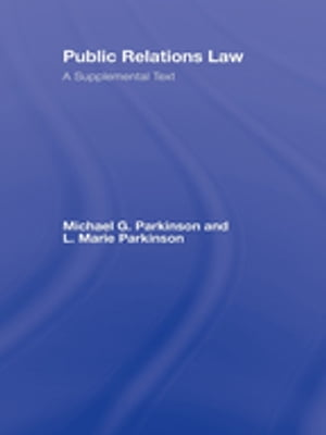 Public Relations Law A Supplemental Text