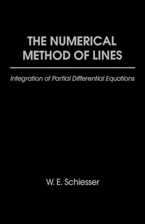 The Numerical Method of Lines: Integration of Partial Differential Equations