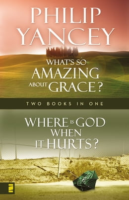 Book Where Is God When it Hurts/What's So Amazing About Grace? by Philip Yancey