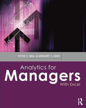 Analytics for Managers With Excel