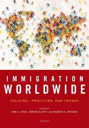 Immigration Worldwide Policies,  Practices,  and Trends